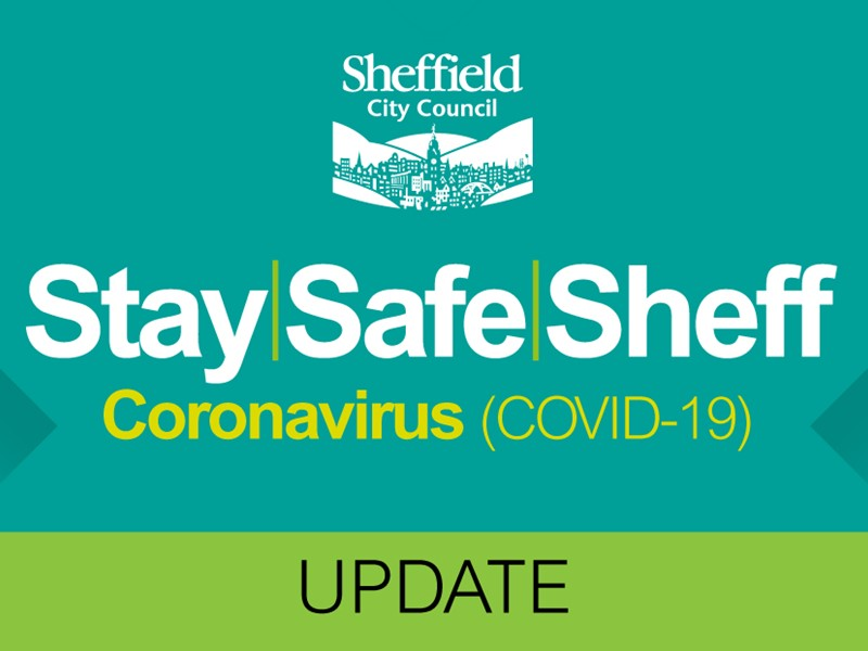 Stay Safe Sheff Covid -10 Coronavirus Update on turquoise and green background