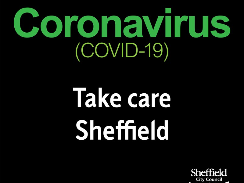 Coronavirus (Covid-19) Take care Sheffield wording in green on black background