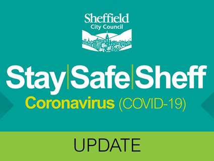 Stay Safe Sheffield Coronavirus update graphic